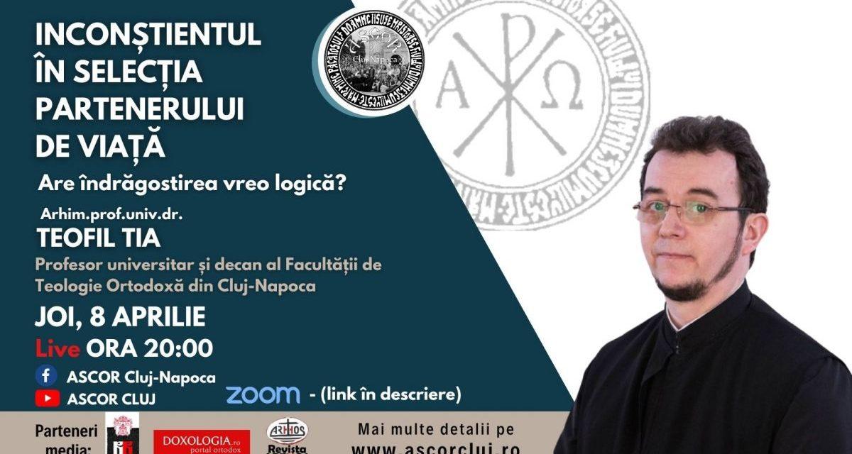 INCONȘTIENTUL ÎN SELECȚIA PARTENERULUI DE VIAȚĂ – Părintele Teofil Tia